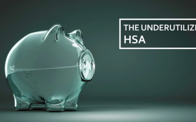 The Underutilized Benefits of a Health Savings Accounts